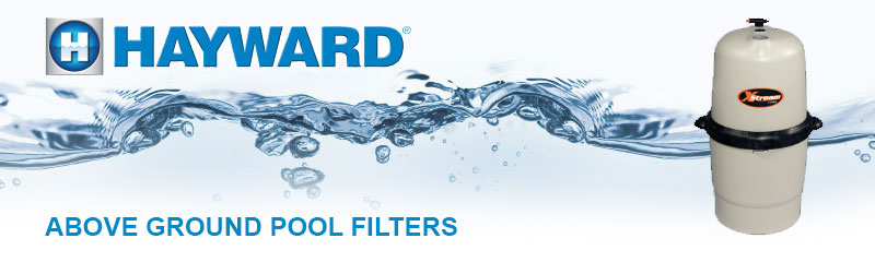 Hayward Above Ground Pool Filters