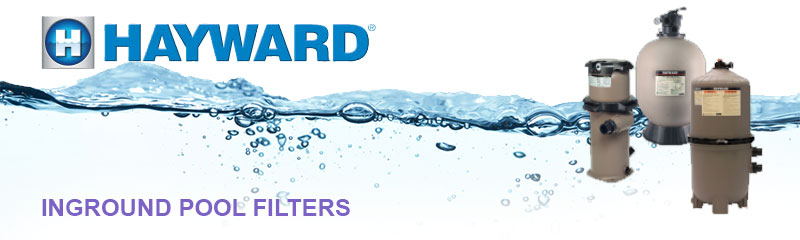 Hayward Inground Pool Filters