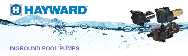 Hayward Inground Pool Pumps
